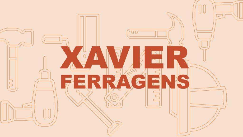 XAVIER FERRAGENS